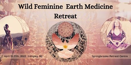 Wild Feminine Earth Medicine Retreat tickets