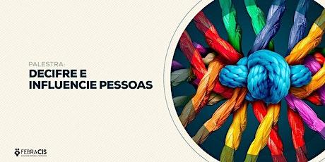 PALESTRA GRATUITA E ONLINE | DECIFRE E INFLUENCIE PESSOAS ingressos