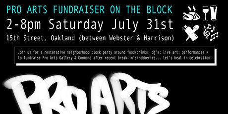 ART AUCTION + PIG ROAST+BLOCK PARTY JULY 31, 2-8PM BENEFIT FOR PRO ARTS tickets