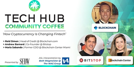 COMMUNITY COFFEE   How Cryptocurrency Is Changing Fintech tickets