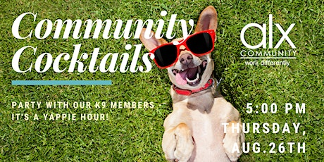 Community Cocktails - August Member Yappie Hour! tickets