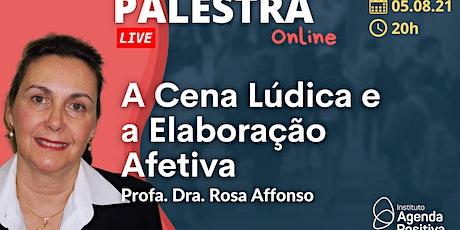 Palestra Online: A Cena Lúdica e a Elaboração Afetiva ingressos