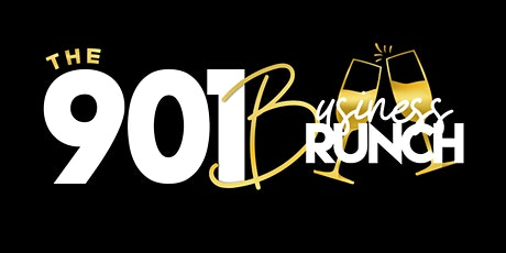 The 901 Business Brunch (Second Annual) tickets
