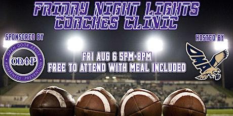 ODAAP Friday Night Lights Coaches Clinic tickets