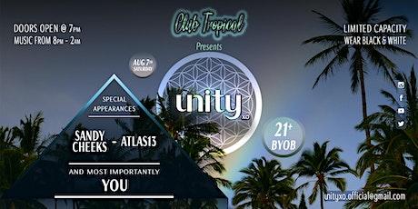 Club Tropical PRESENTS: Unity XO tickets