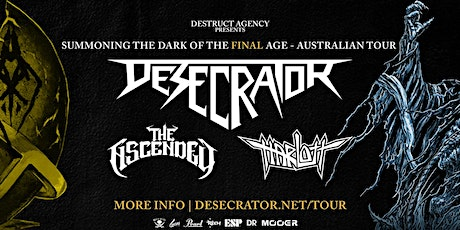 Desecrator with The Ascended & Harlott - Warrnambool tickets