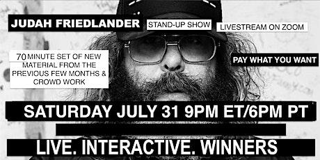 Judah Friedlander Saturday July 31  9pm ET Livestream Stand-up Show tickets