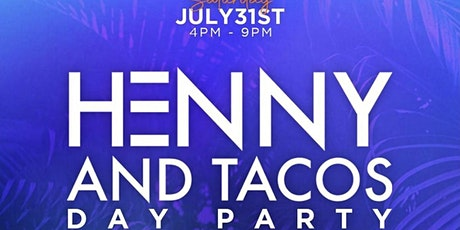 HENNY & TACOS DAY PARTY @ The Parlor Hollywood / FREE until 5pm tickets