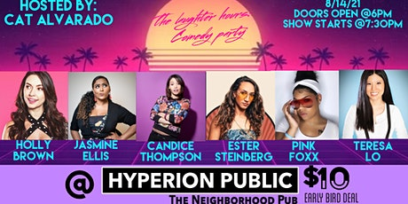 The Laughter Hours: Comedy Party-Ladies Night Edition tickets