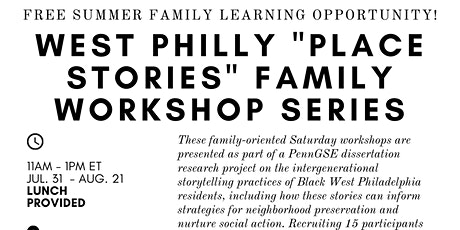 APPLY NOW! Special Series: WEST PHILLY PLACE STORIES Family Workshop tickets