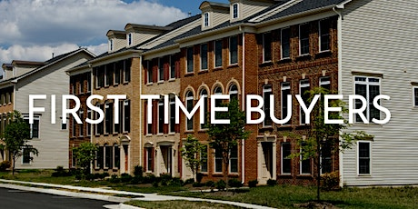 First Time Home Buyer Programs for DC, Maryland and Virginia tickets