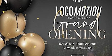 LocoMotion Dance Studio Grand Opening tickets
