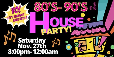 80's-90's  Hip Hop & R&B HOUSE PARTY tickets