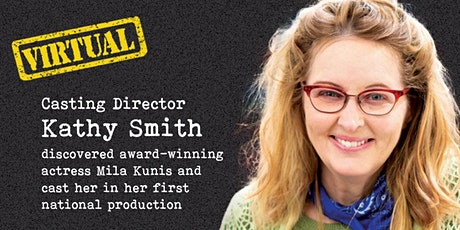 VIRTUAL ACTING MEET & GREET WITH CASTING DIRECTOR tickets