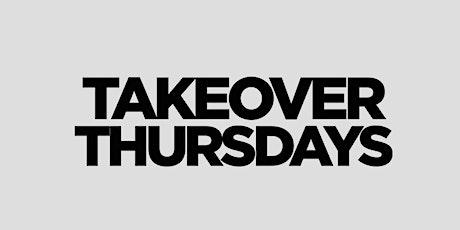 Takeover Thursdays @ The Valencia Room - 08/12/21 tickets