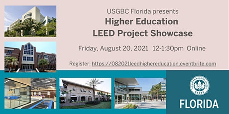 USGBC Florida Presents Higher Education LEED Project Showcase tickets