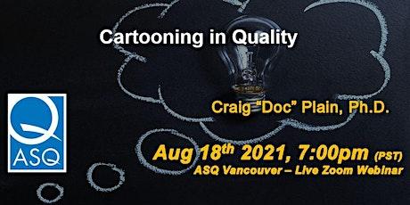 Cartooning in Quality tickets