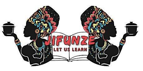 Jifunze International - Inaugural Art Show - Session 1 tickets