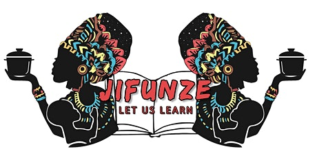 Jifunze International - Inaugural Art Show - Session 2 tickets