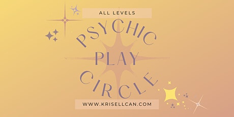 Psychic Play Circle tickets