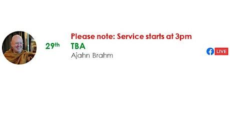 29 Aug Sunday Service:  Talk by Ajahn Brahm tickets