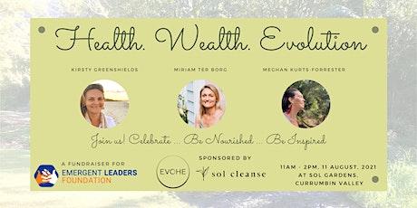 Health. Wealth. Evolution. tickets