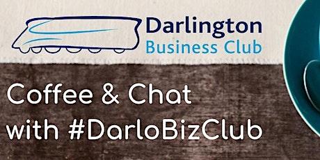 #DarloBizClub Coffee & Chat   9:30 am   9 August 2021 tickets