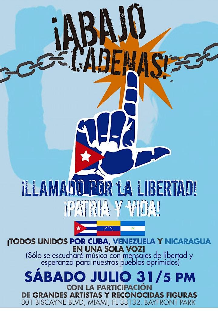 ¡ABAJO CADENAS!  - Llamado por la LIBERTAD DE CUBA, VENEZUELA Y NICARAGUA image