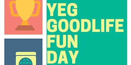 YEG Goodlife Fun Day tickets