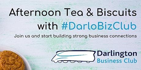 #DarloBizClub Afternoon Tea & Biscuits   2:30 pm   26 August 2021 tickets