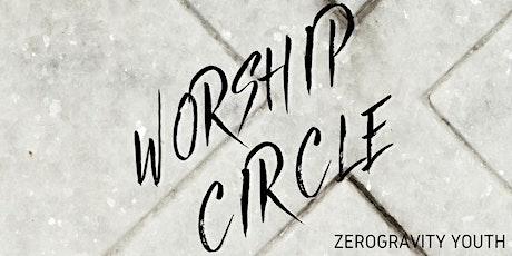 Worship Circle tickets