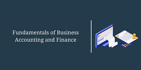 Fundamentals of Business Accounting and Finance – Part 1 tickets