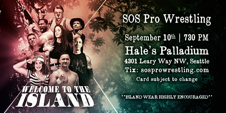 SOS Pro Wrestling: Welcome to the Island tickets