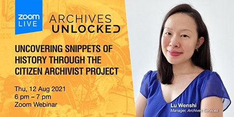 Archives Unlocked: History Through the Citizen Archivist Project tickets