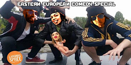 English Stand-Up Comedy - Eastern European Special #19 tickets