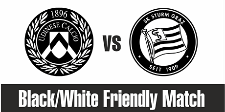 Udinese Calcio (ITA) vs Sturm Graz (AUT) Friendly Match Tickets