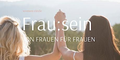 Frau:sein | women circle Tickets