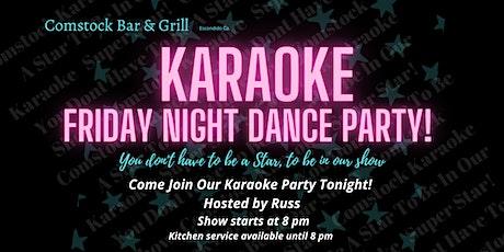 Karaoke Party! Dance & Sing  Friday Nights with Kj Host  Russ! tickets