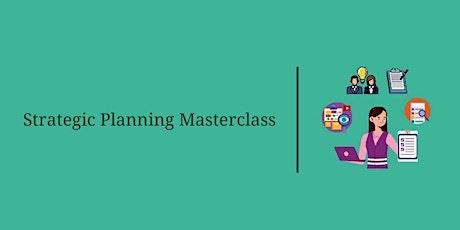 Strategic Planning Masterclass – Part 2 tickets
