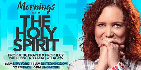 Mornings With the Holy Spirit Prophetic Prayer & Prophecy tickets