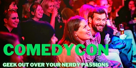 ComedyCon - COMICS / GAMES / ANIME Themed COMEDY NIGHT! (in ENGLISH) tickets