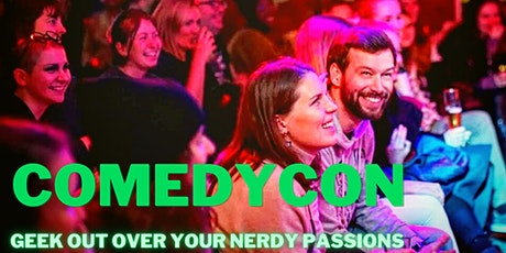 ComedyCon - An English Comedy Show to geek out over your nerdy passions Tickets