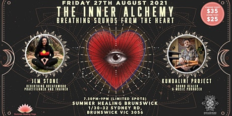 THE INNER ALCHEMY - BREATHING SOUNDS FROM THE HEART tickets