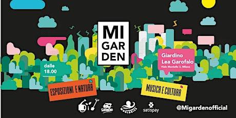 Migarden - Festa nel Parco - 29/07 biglietti