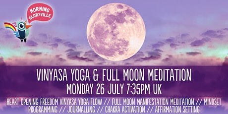 Morning Gloryville Vinyasa Yoga & Full Moon Meditation with Amy Mercado tickets