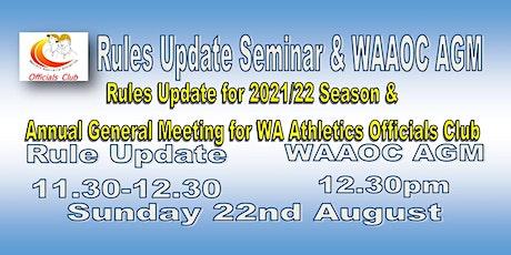 2021 WAAOC AGM & Rules Update tickets