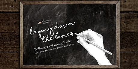 Laying Down the Bones: Building good writing habits tickets