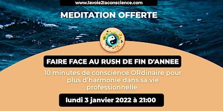 MEDITATION MENSUELLE : FAIRE FACE AU RUSH DE FIN D'ANNEE boletos
