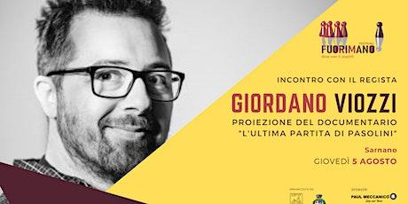 """Giordano Viozzi presenta """"L'ultima partita di Pasolini"""" biglietti"""