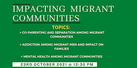 Impacting Migrant Communities tickets